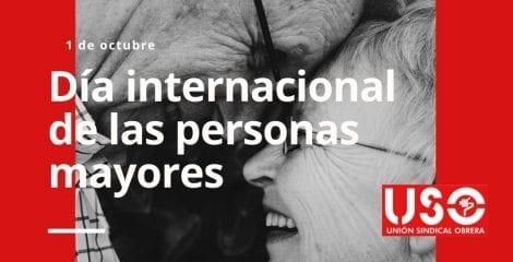 Día Internacional de las Personas mayores. Protejamos sus derechos