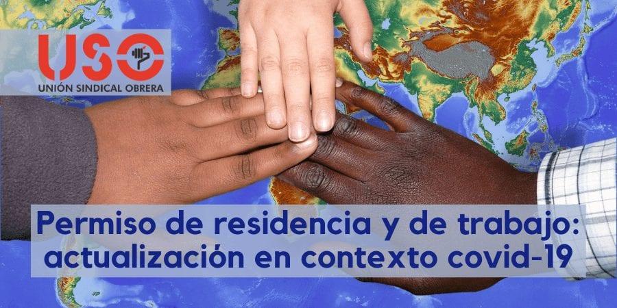 Permiso de trabajo y de residencia: actualización de normativa de Inmigración y Extranjería