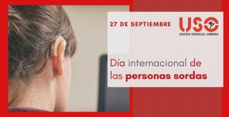 Día de las Personas Sordas. USO apuesta por la detección temprana