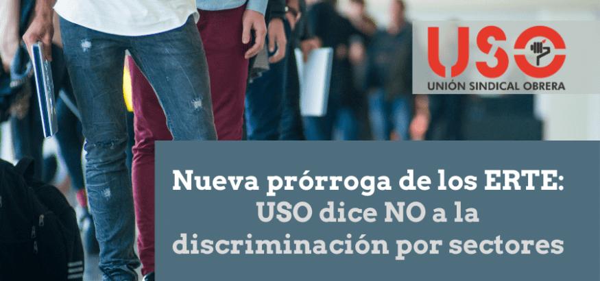 USO pide a Trabajo y Seguridad Social que no margine a sectores en ERTE
