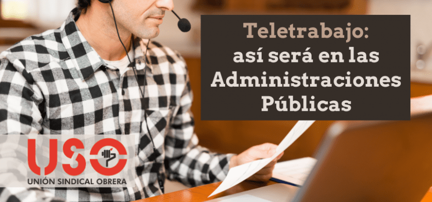 Teletrabajo para funcionarios y personal de las Administraciones Públicas