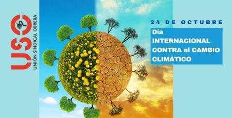24 de octubre. Día Internacional contra el Cambio Climático