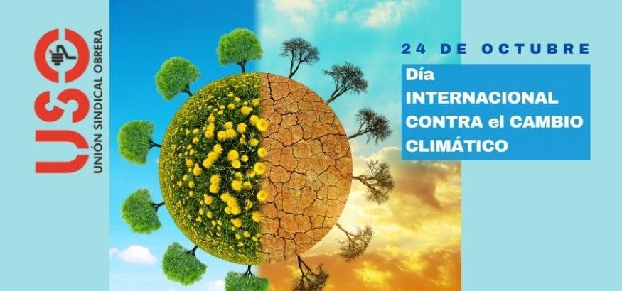 Día Internacional contra el Cambio Climático. Sindicato USO