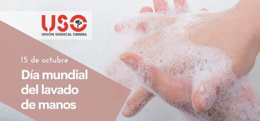 Lavado de manos, fundamental para frenar el COVID-19. Sindicato USO