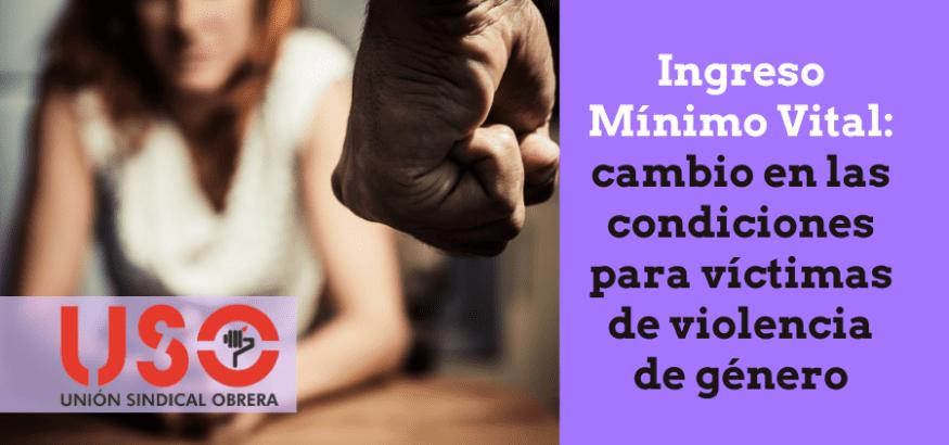Ingreso Mínimo Vital: condiciones para víctimas de violencia de género