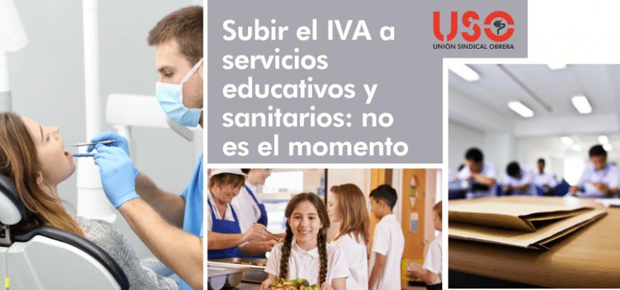 USO, contra la subida del IVA a servicios de sanidad y enseñanza