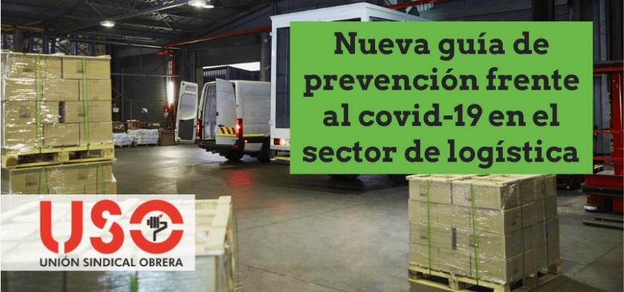 Logística: nueva guía de medidas de prevención frente al coronavirus en el trabajo