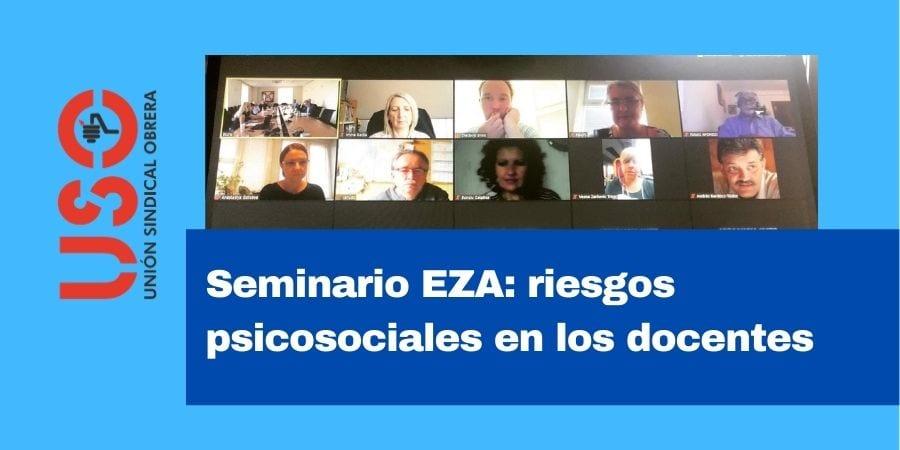 Riesgos psicosociales de los docentes durante la pandemia, en el seminario EZA