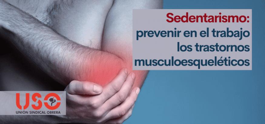 Trastornos musculoesqueléticos, enfermedades musculares y de huesos: prevención en sedentarismo