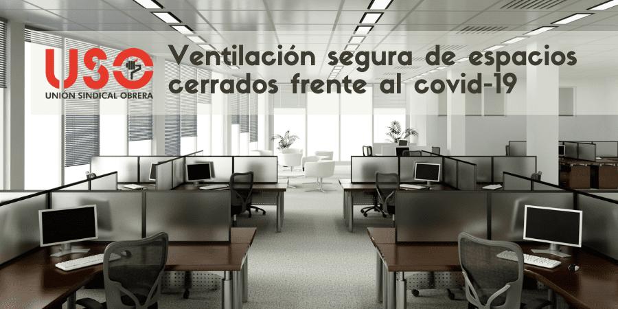 Ventilación segura en el trabajo: ventilar oficinas y espacios cerrados frente al covid