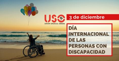 3 de diciembre. Día Internacional de las Personas con Discapacidad