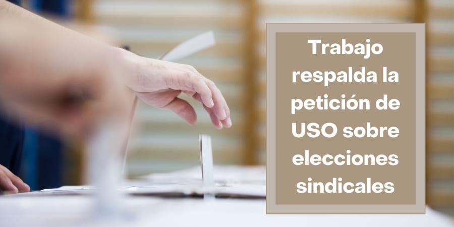 Trabajo respalda la petición de USO sobre elecciones sindicales digitales