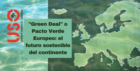 """El """"Green Deal"""" o Pacto Verde Europeo: qué es y cuáles son sus objetivos"""