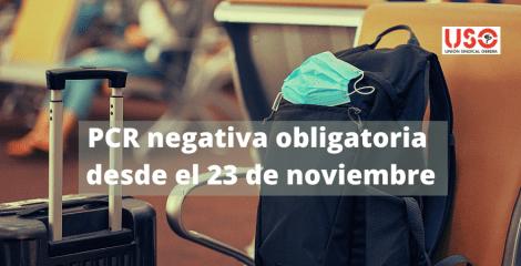 PCR negativa: obligatoria desde el 23 de noviembre para viajar a España