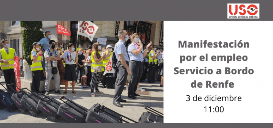 Los trabajadores del Servicio a Bordo de Renfe salen de nuevo a la calle