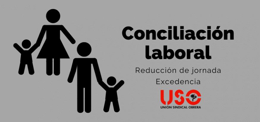Conciliación laboral: reducción de jornada y excedencia