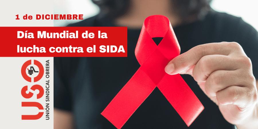 Día Mundial de la Lucha contra el SIDA (VIH) | Sindicato USO