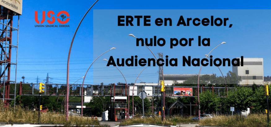 La Audiencia Nacional declara nulo el ERTE de Arcelor