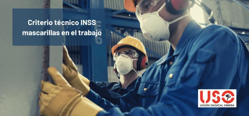 Criterio técnico del INSS sobre el uso de mascarillas en el trabajo. Sindicato USO