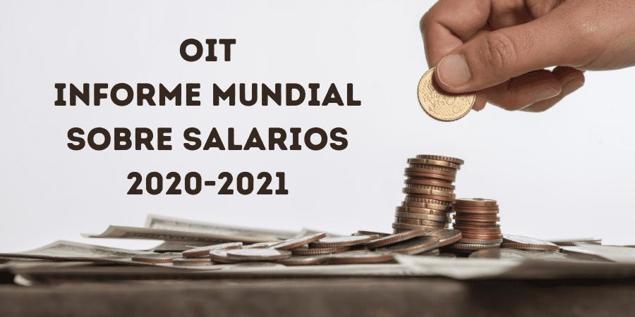 OIT: salarios bajos y más desigualdad, consecuencias del covid-19