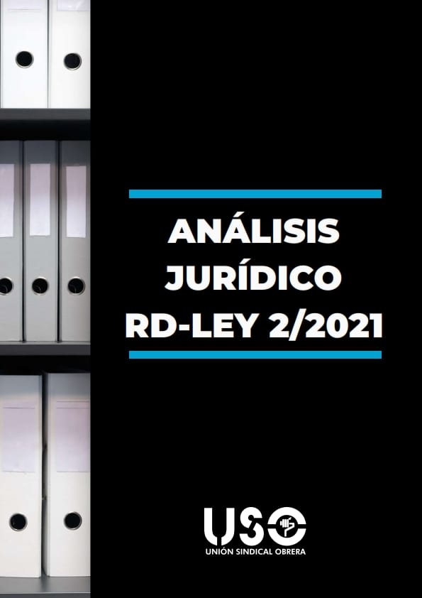 Análisis jurídico Real Decreto-Ley 2/2021. Prórroga ERTE