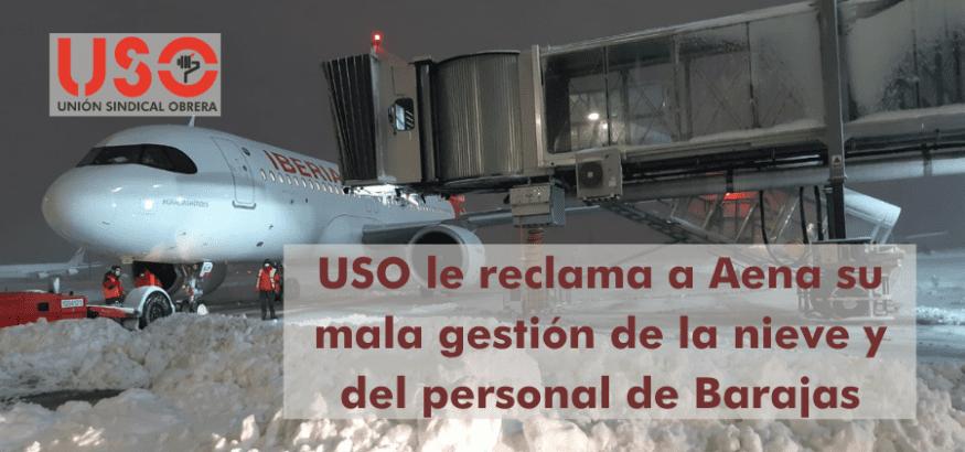 USO reclama a Aena la gestión de la nieve de Barajas y su nefasta política de personal