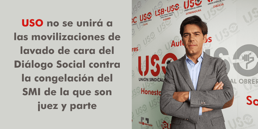 USO no se unirá al lavado de cara del Diálogo Social contra la congelación del SMI
