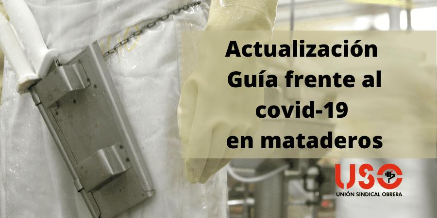 Actualización de la Guía frente el covid-19 para el trabajo en mataderos