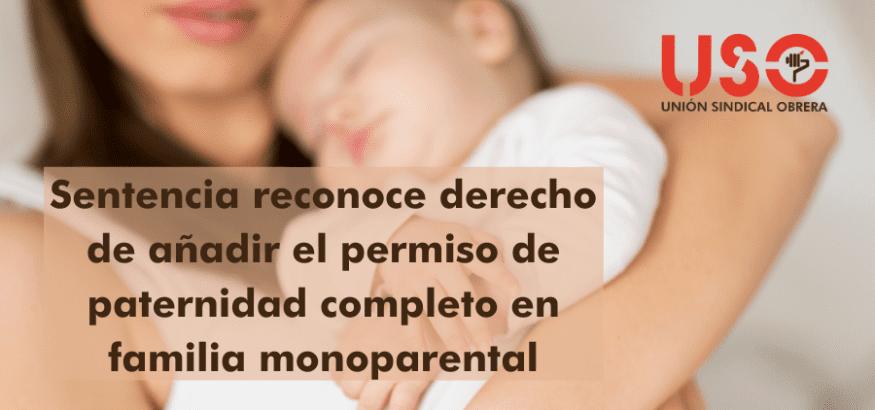 Sentencia reconoce derecho de sumar permiso de paternidad completo en familia monoparental