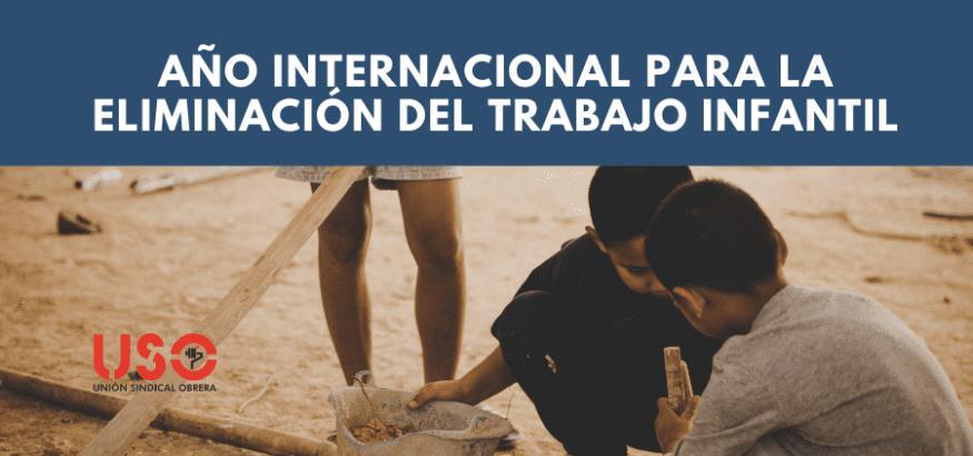 2021. Año Internacional para la Eliminación del Trabajo Infantil