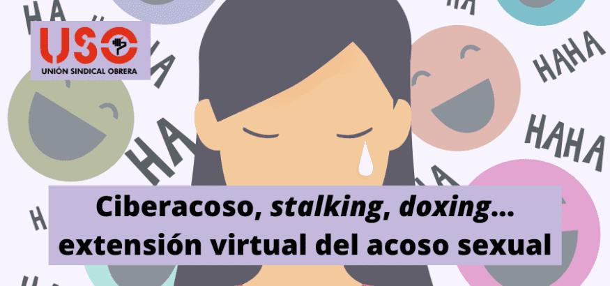 Ciberacoso, stalking, doxing... la extensión virtual del acoso sexual y la violencia de género