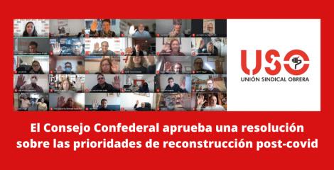 El Consejo de USO aprueba resolución sobre las prioridades de reconstrucción post-covid