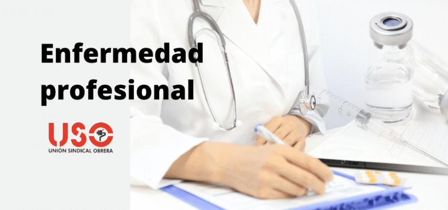 ¿Qué es una enfermedad profesional?