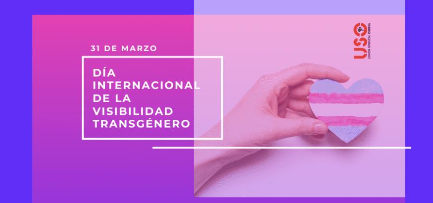 31 de marzo. Día Internacional de la Visibilidad Transgénero