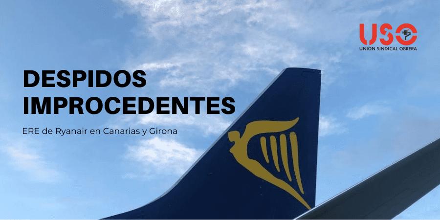 La Audiencia Nacional declara improcedentes los despidos del ERE de Ryanair