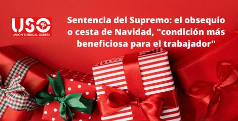 Sentencia del Supremo a favor de USO sobre la cesta de Navidad en Qualytel