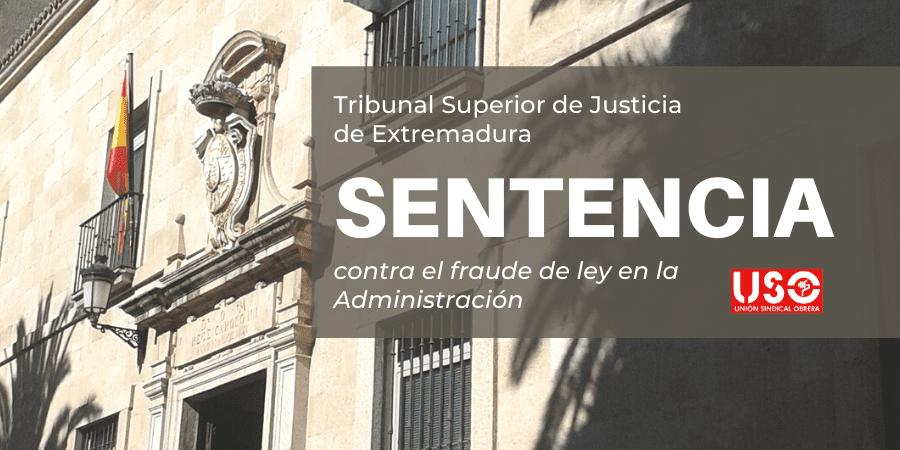 Nueva sentencia contra el fraude de ley en la Administración
