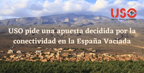 USO pide una apuesta decidida por la conectividad de la España Vaciada