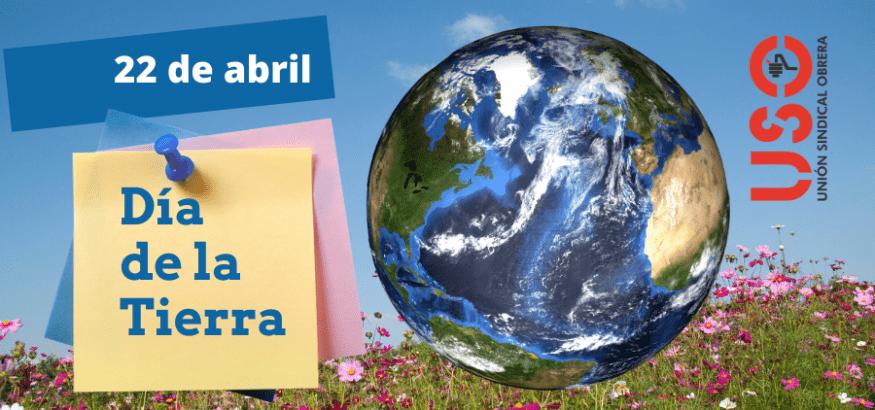 Día de la Tierra: transformación económica resiliente y neutra en emisiones