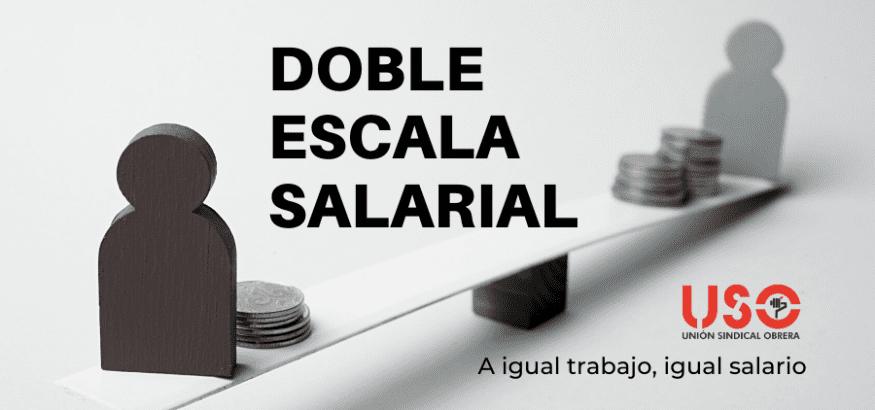 ¿Qué es una doble escala salarial?
