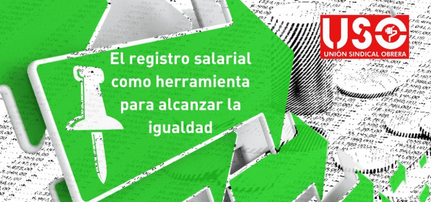 El registro salarial como herramienta para alcanzar la igualdad