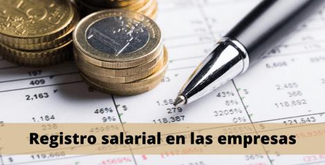Registro salarial, obligatorio desde hoy