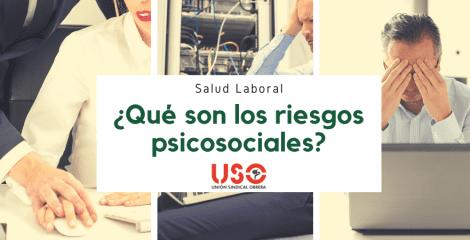 ¿Qué son los riesgos psicosociales en el trabajo?
