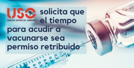 USO le pide a Trabajo que ir a vacunarse contra el covid sea permiso retribuido