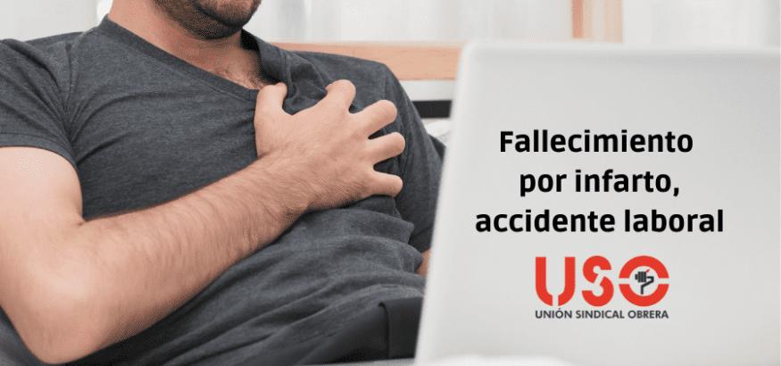 Es accidente laboral el fallecimiento por infarto mientras se teletrabaja