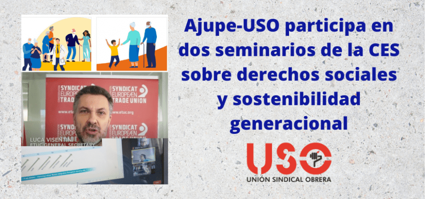 Ajupe-USO, en el debate de la CES sobre el futuro de derechos y garantías sociales
