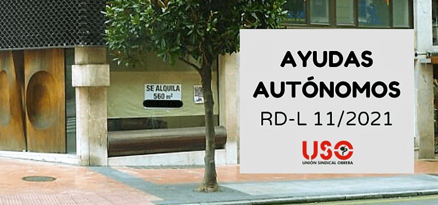 Ayudas especiales a autónomos en el Real Decreto-ley 11/2021