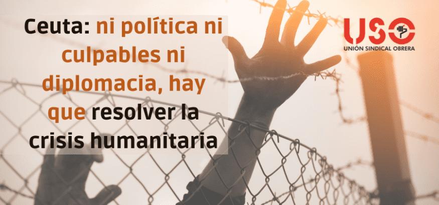Ceuta: ni política ni culpables ni diplomacia, hay que resolver la crisis humanitaria