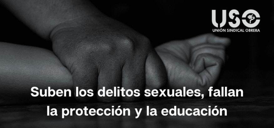 Los delitos sexuales siguen creciendo en España, también las agresiones con penetración