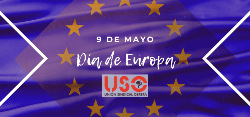 Día de Europa: hay que poner en práctica los valores y la solidaridad